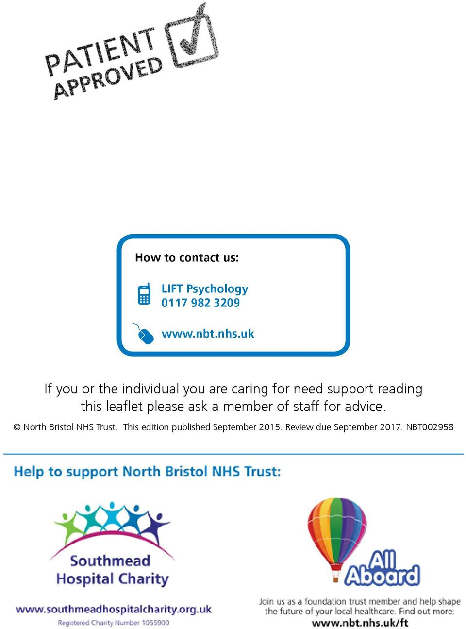 this leaflet please ask a member of staff for advice.