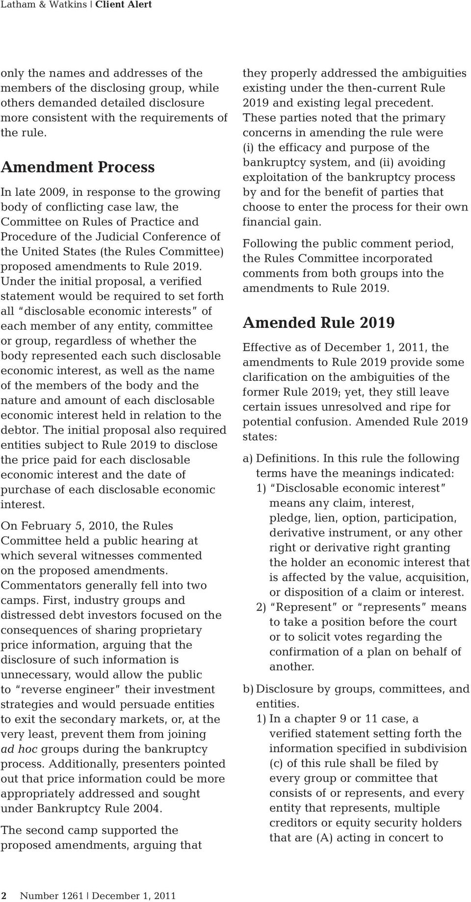 Committee) proposed amendments to Rule 2019.