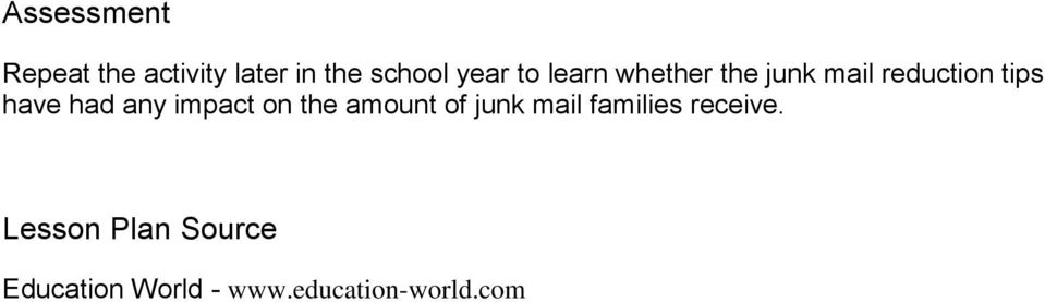 any impact on the amount of junk mail families receive.