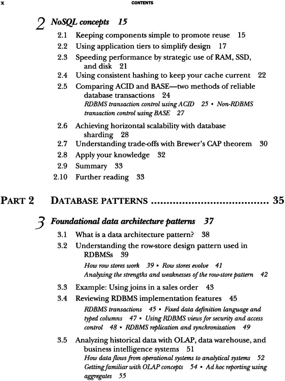 5 Comparing database transactions 24 cache current 22 ACID and BASE two methods of reliable RDBMS transaction control using ACID 25 Non-RDBMS transaction control using BASE 27 2.
