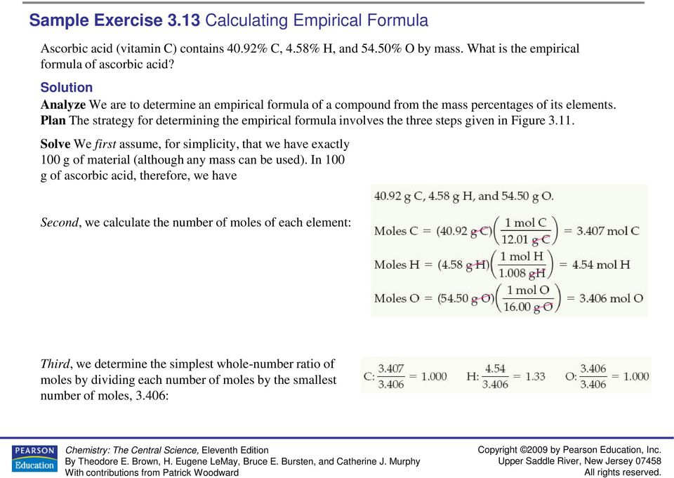 Plan The strategy for determining the empirical formula involves the three steps given in Figure 3.11.