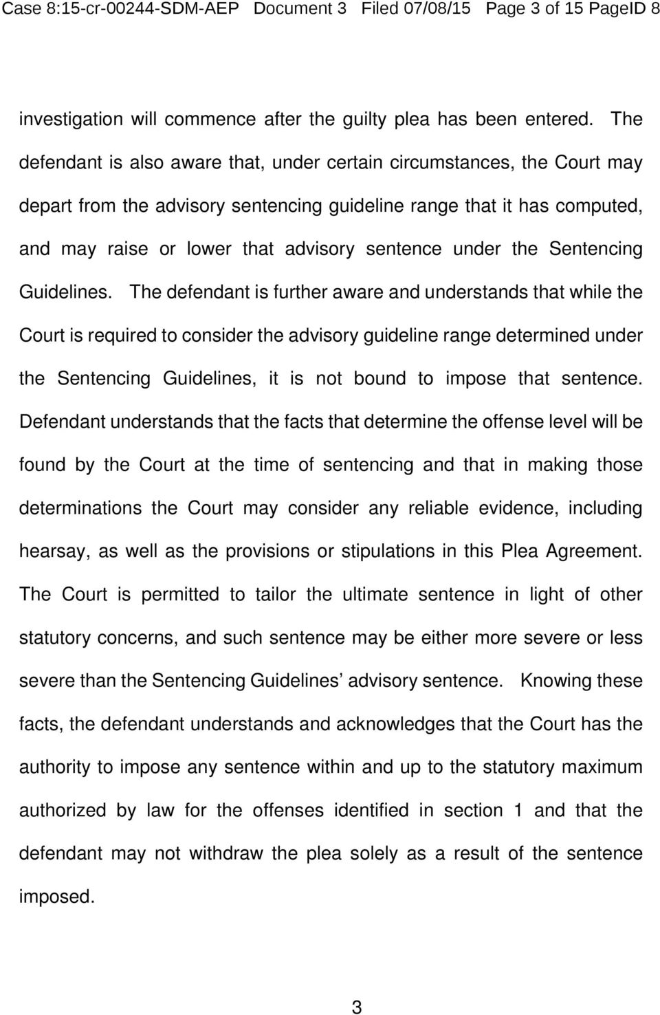 under the Sentencing Guidelines.
