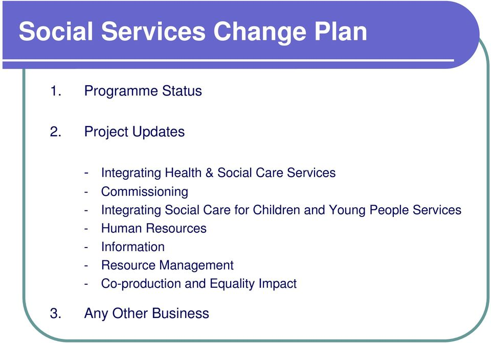 - Integrating Social Care for Children and Young People Services - Human