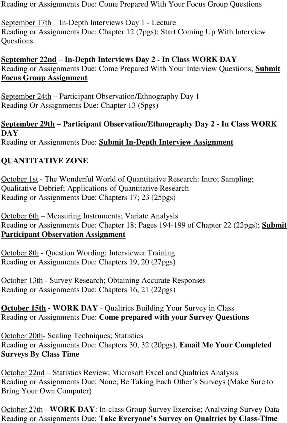 Participant Observation/Ethnography Day 1 Reading Or Assignments Due: Chapter 13 (5pgs) September 29th Participant Observation/Ethnography Day 2 - In Class WORK DAY Reading or Assignments Due: Submit