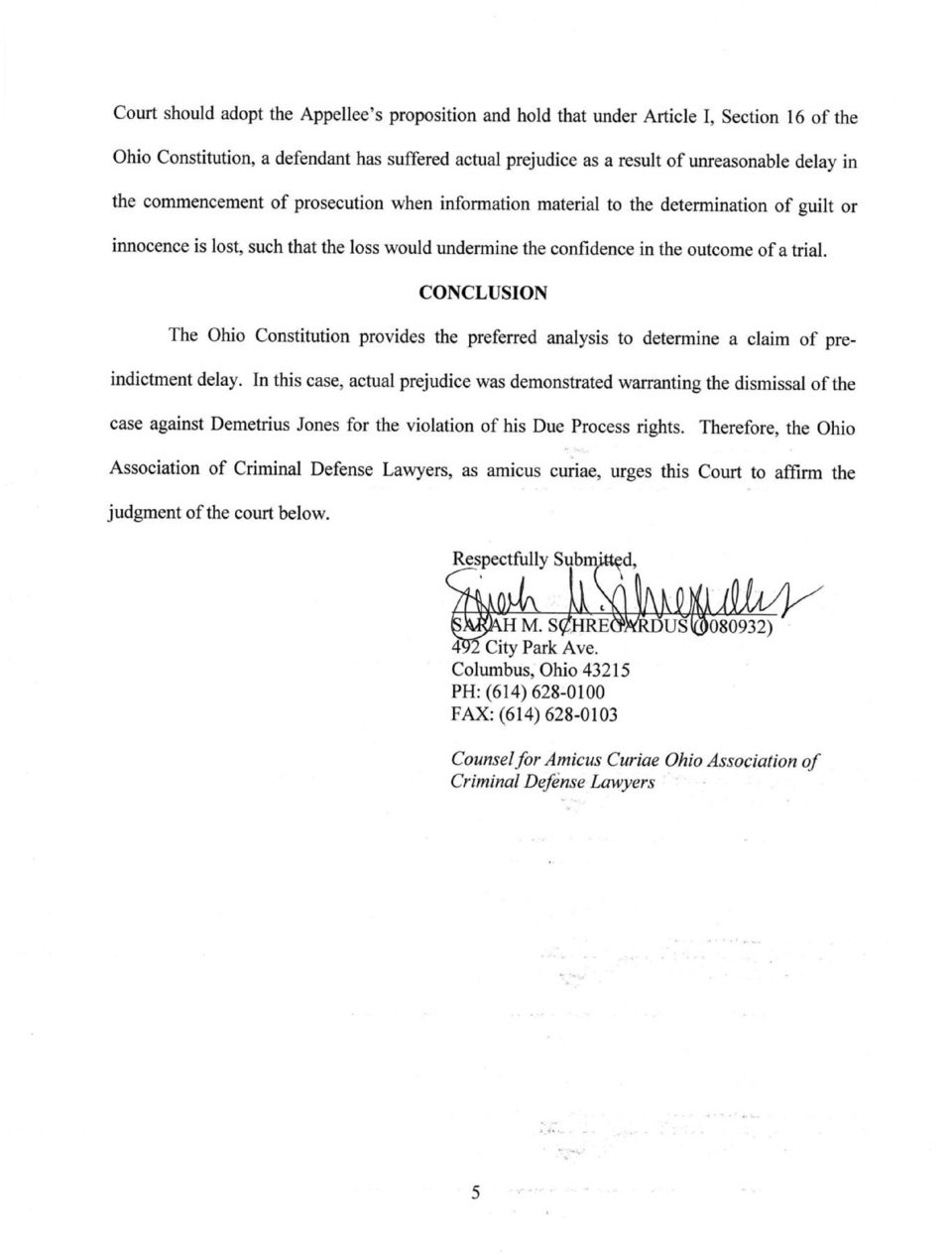 CONCLUSION The Ohio Constitution provides the preferred analysis to determine a claim of pre- indictment delay.