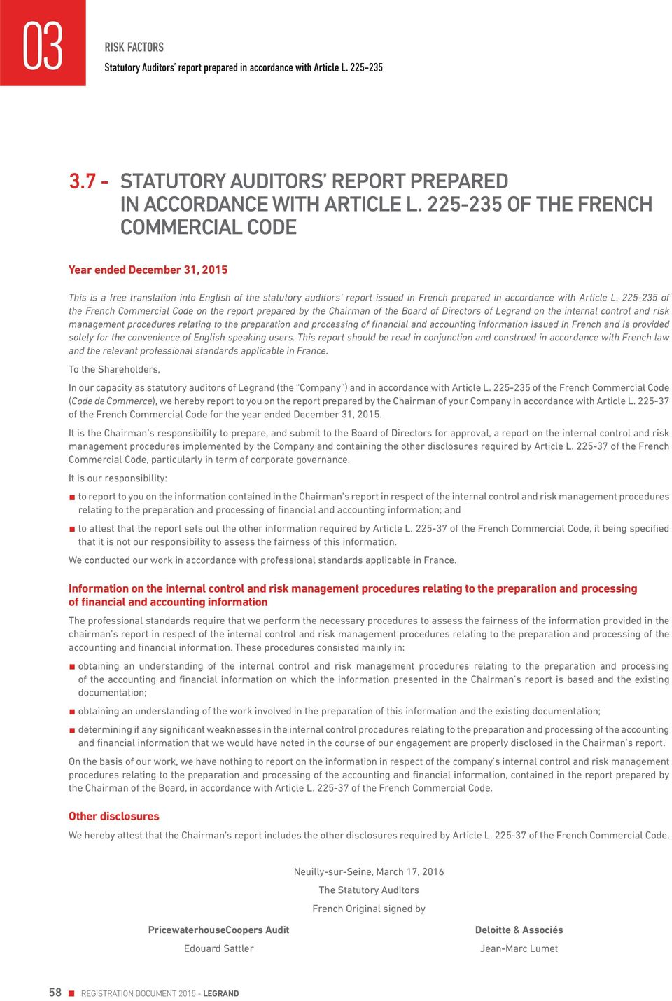 225-235 of the French Commercial Code on the report prepared by the Chairman of the Board of Directors of Legrand on the internal control and risk management procedures relating to the preparation