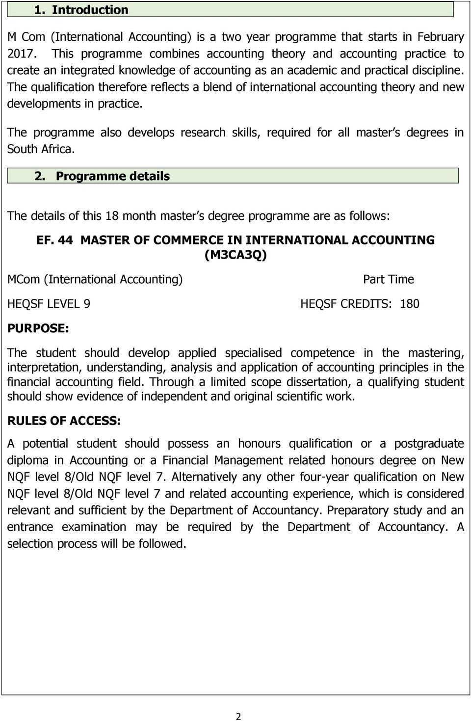 The qualification therefore reflects a blend of international accounting theory and new developments in practice.
