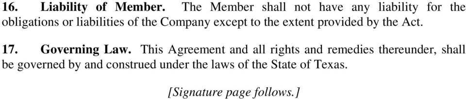 Company except to the extent provided by the Act. 17. Governing Law.
