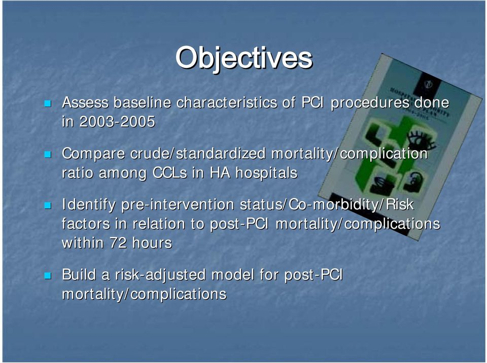 pre-intervention status/co-morbidity/risk factors in relation to post-pci