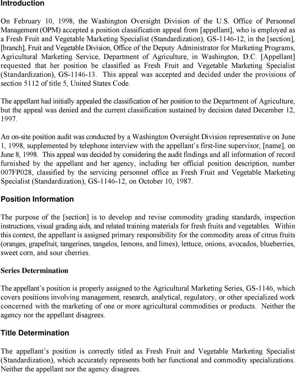 the [section], [branch], Fruit and Vegetable Division, Office of the Deputy Administrator for Marketing Programs, Agricultural Marketing Service, Department of Agriculture, in Washington, D.C.