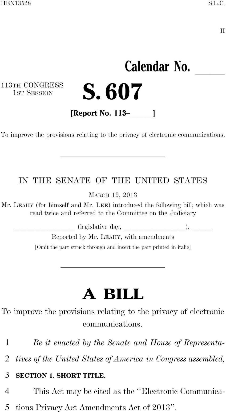 LEAHY, with amendments [Omit the part struck through and insert the part printed in italic] A BILL To improve the provisions relating to the privacy of electronic communications.