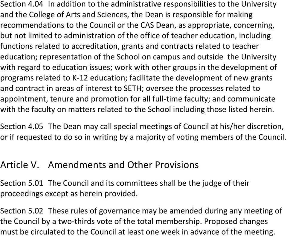 appropriate, concerning, but not limited to administration of the office of teacher education, including functions related to accreditation, grants and contracts related to teacher education;