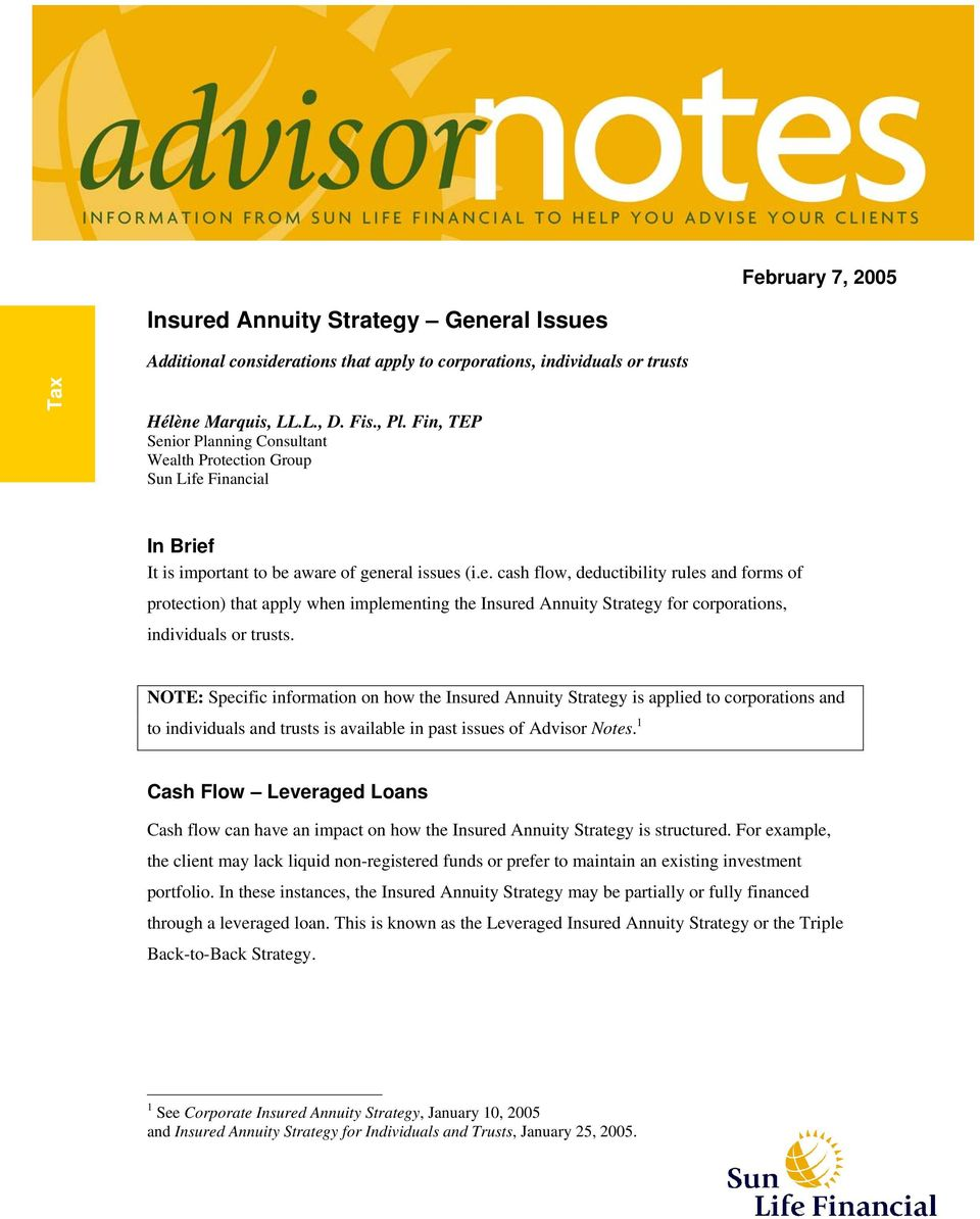 NOTE: Specific information on how the Insured Annuity Strategy is applied to corporations and to individuals and trusts is available in past issues of Advisor Notes.