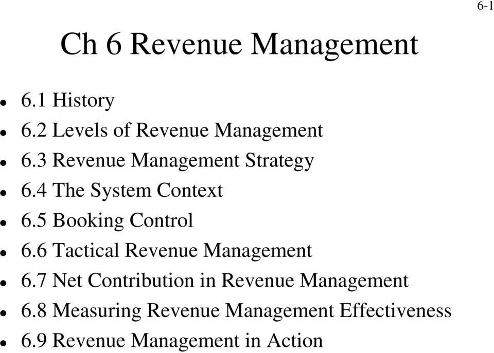 6 Tactical Revenue Management 6.7 Net Contribution in Revenue Management 6.