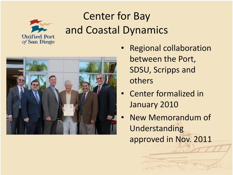 and others Center formalized in January 2010