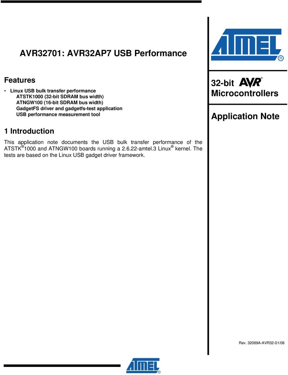 application note documents the USB bulk transfer performance of the ATSTK 1000 and ATNGW100 boards running a 2.6.22-amtel.