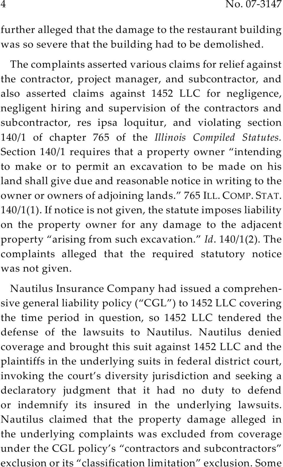 supervision of the contractors and subcontractor, res ipsa loquitur, and violating section 140/1 of chapter 765 of the Illinois Compiled Statutes.