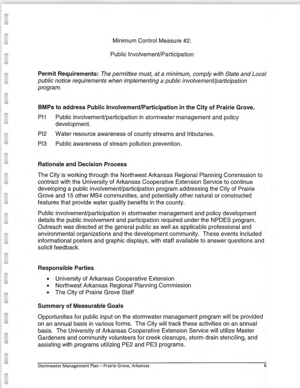 Pl1 Pl2 Pl3 Public involvement/participation in stormwater management and policy development. Water resource awareness of county streams and tributaries.