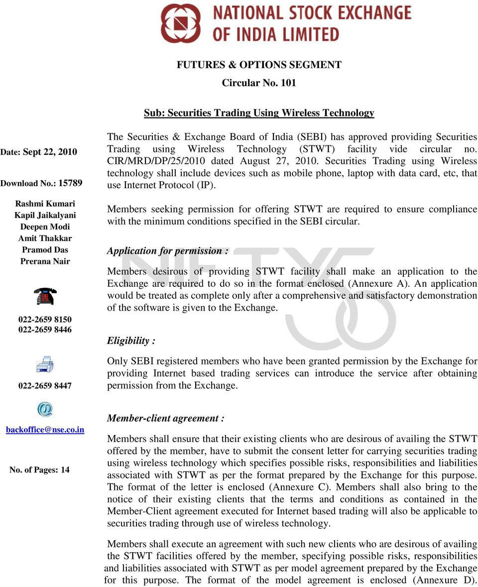 providing Securities Trading using Wireless Technology (STWT) facility vide circular no. CIR/MRD/DP/25/2010 dated August 27, 2010.