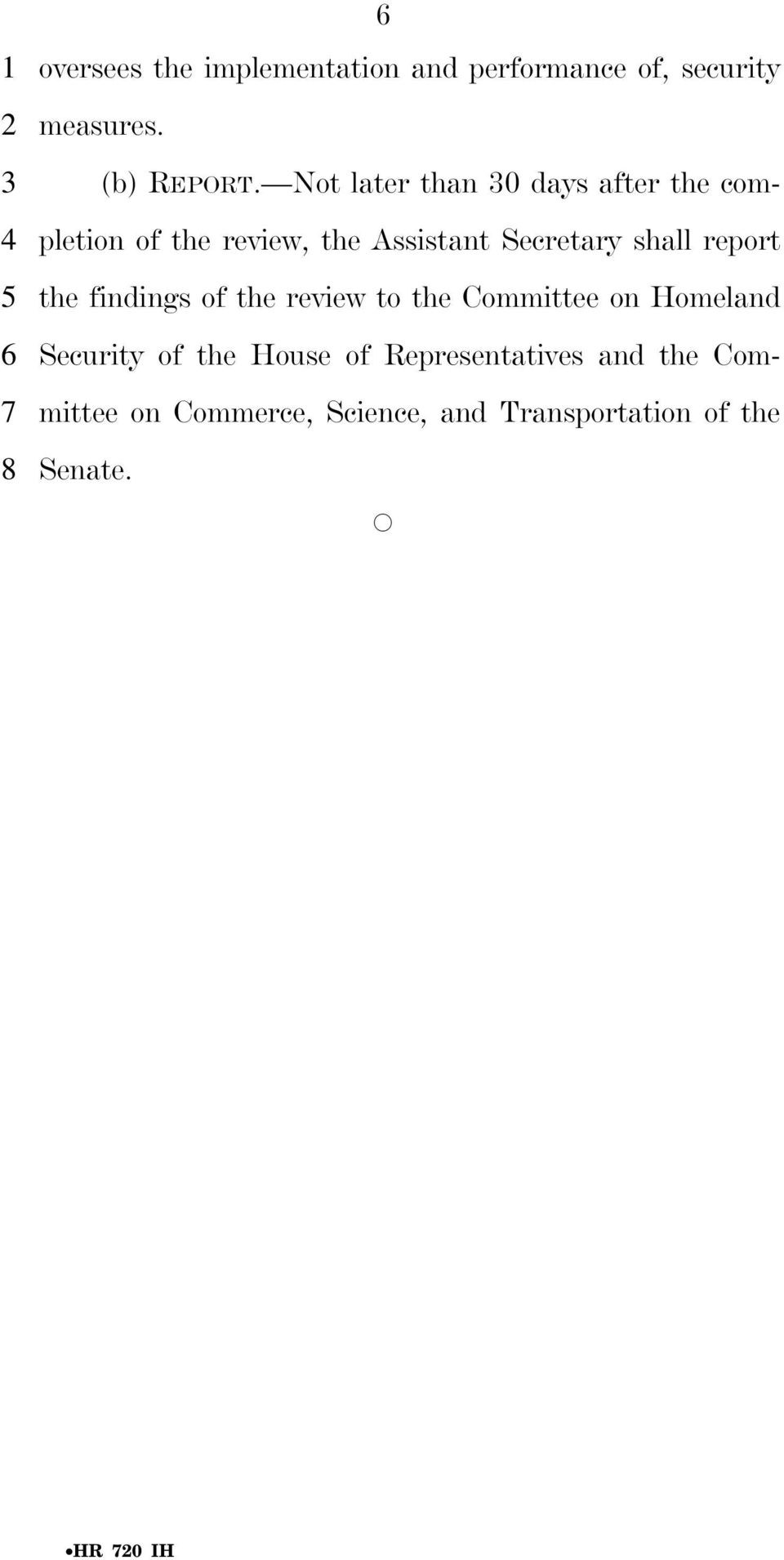 review to the Committee on Homeland Security of the House of Representatives and the Committee on Commerce, Science, and
