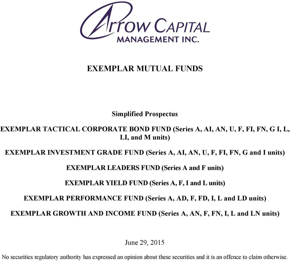(Series A, F, I and L units) EXEMPLAR PERFORMANCE FUND (Series A, AD, F, FD, I, L and LD units) EXEMPLAR GROWTH AND INCOME FUND (Series A, AN, F,