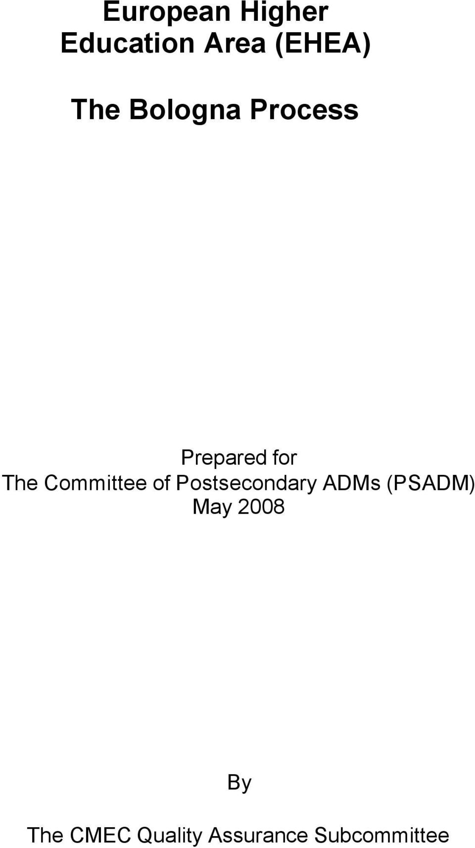 Committee of Postsecondary ADMs (PSADM)