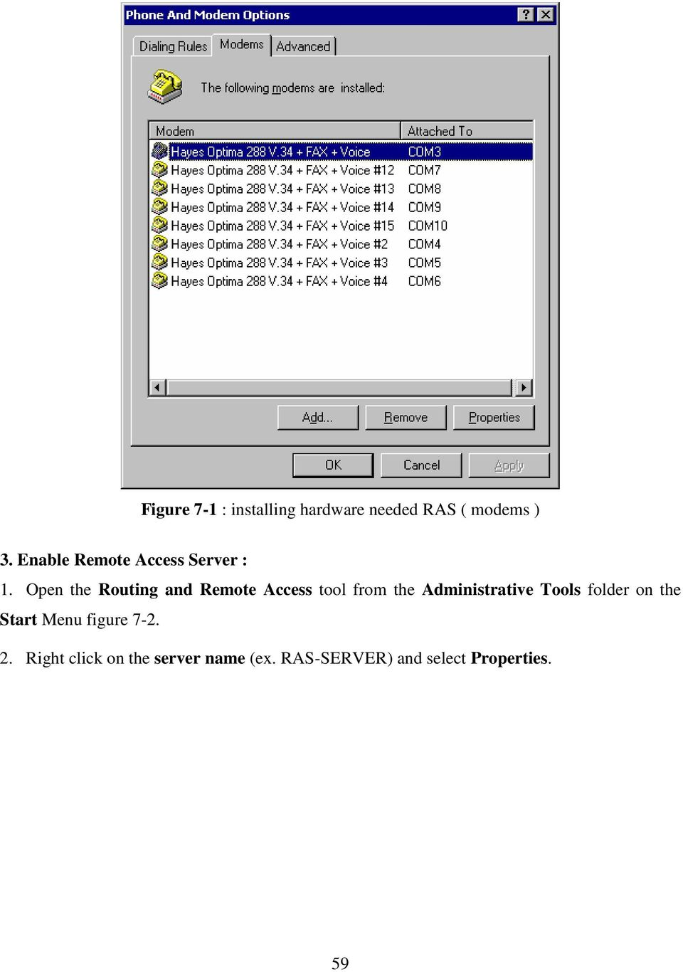 Open the Routing and Remote Access tool from the Administrative