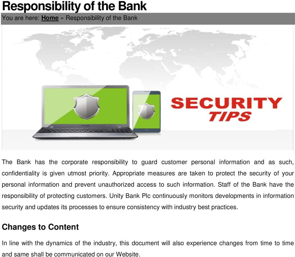 Staff of the Bank have the responsibility of protecting customers.