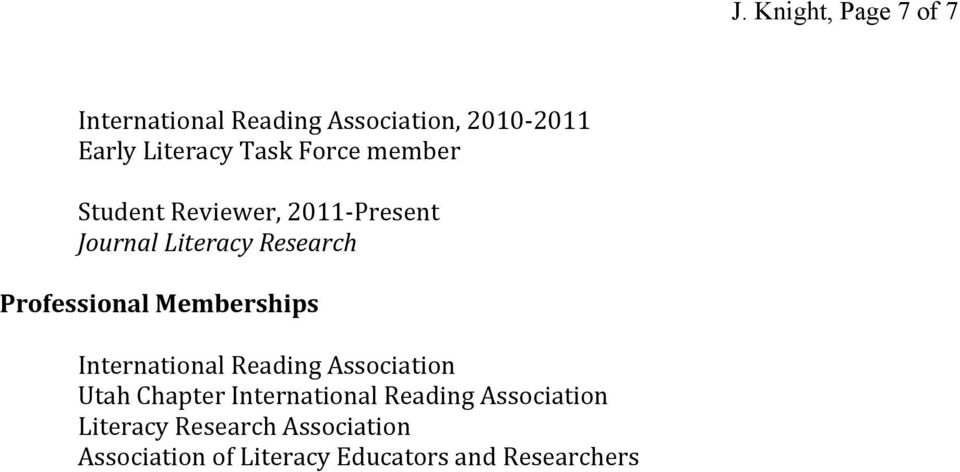 Professional Memberships International Reading Association Utah Chapter International