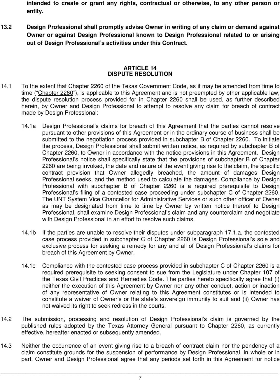 Professional s activities under this Contract. ARTICLE 14 DISPUTE RESOLUTION 14.