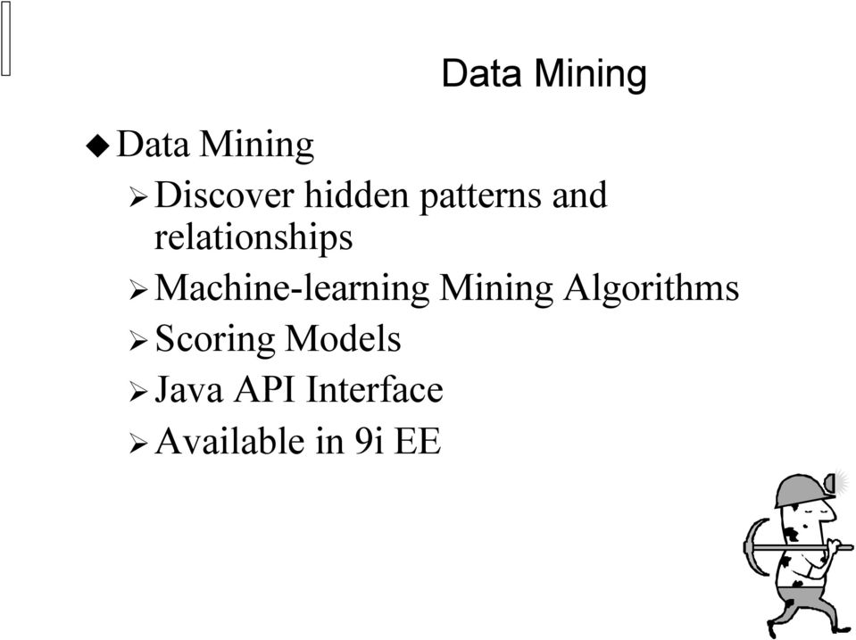 Machine-learning Mining Algorithms