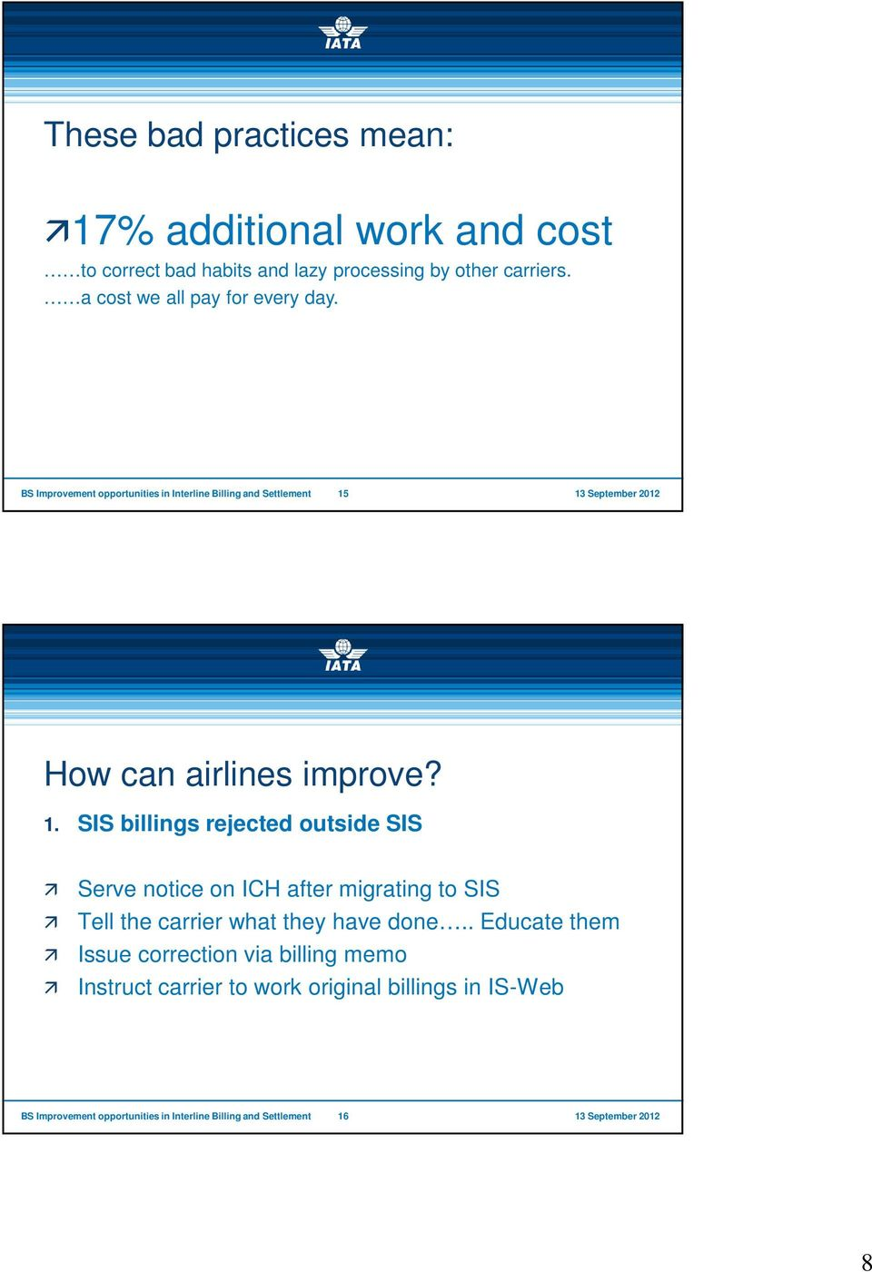 How can airlines improve? 1.