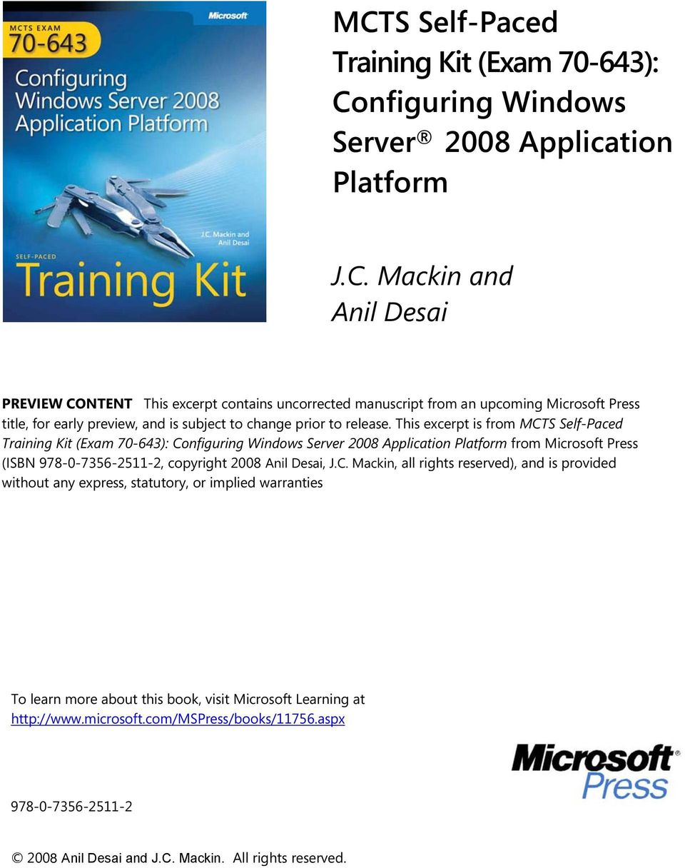 J.C. Mackin, all rights reserved), and is provided without any express, statutory, or implied warranties To learn more about this book, visit Microsoft Learning at http://www.microsoft.