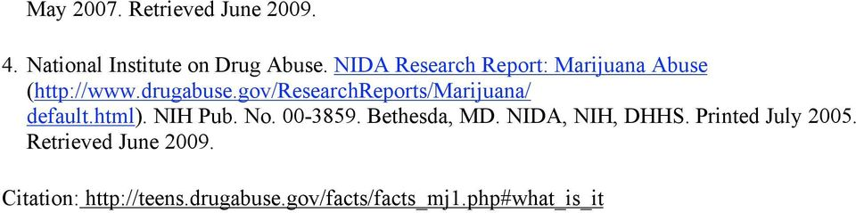 gov/researchreports/marijuana/ default.html). NIH Pub. No. 00-3859. Bethesda, MD.