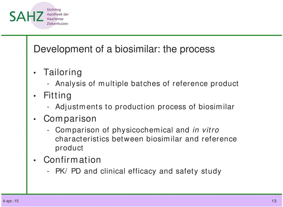 - Comparison of physicochemical h i and in vitro characteristics between biosimilar and