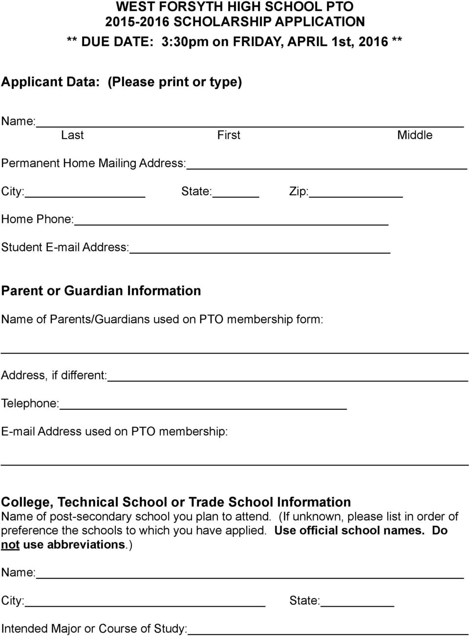 Address, if different: Telephone: E-mail Address used on PTO membership: College, Technical School or Trade School Information Name of post-secondary school you plan to attend.