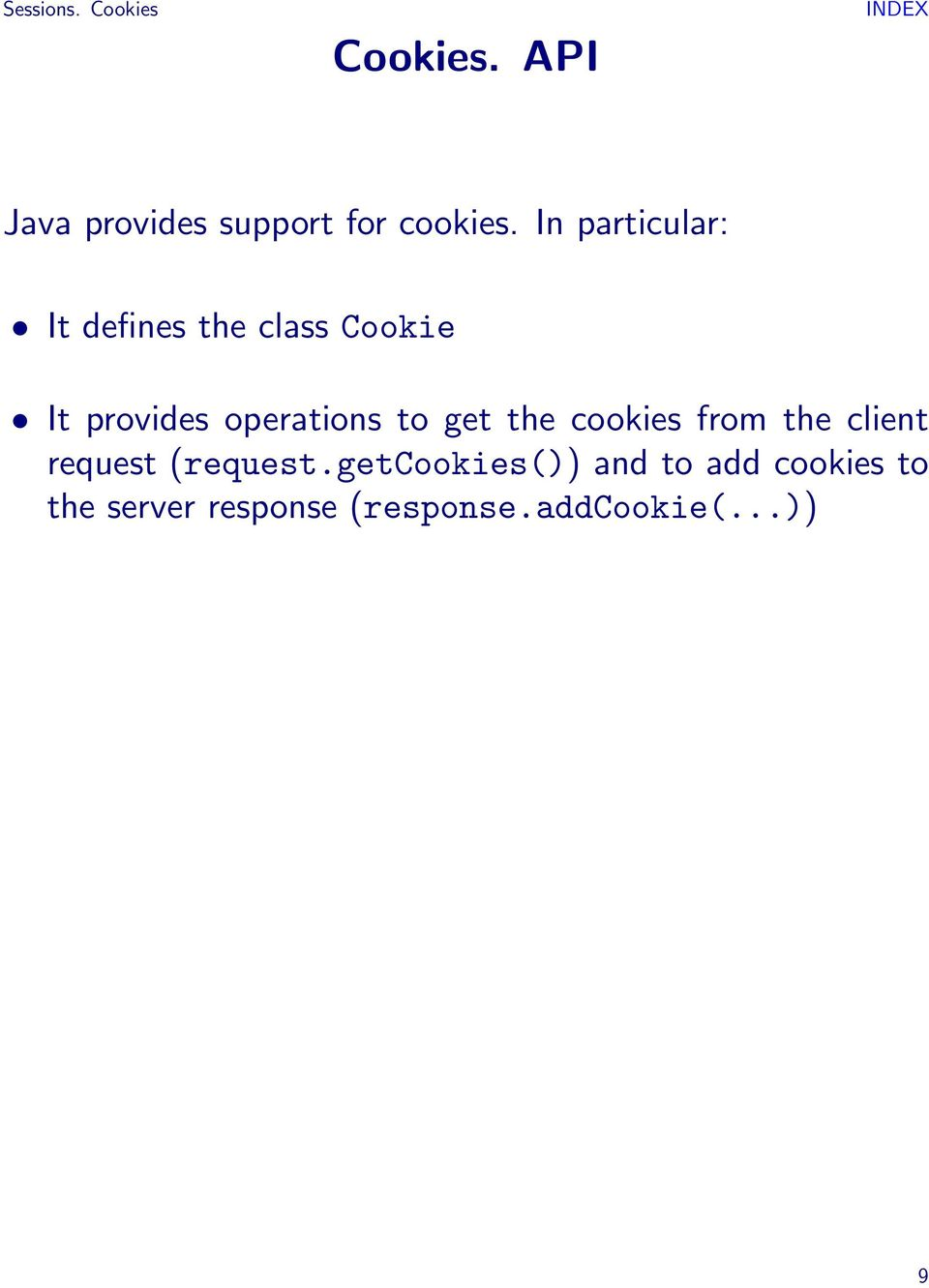 to get the cookies from the client request (request.