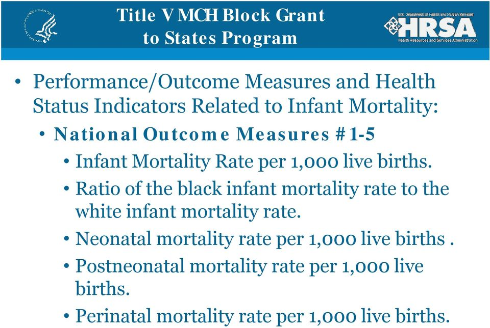 Ratio of the black infant mortality rate to the white infant mortality rate.