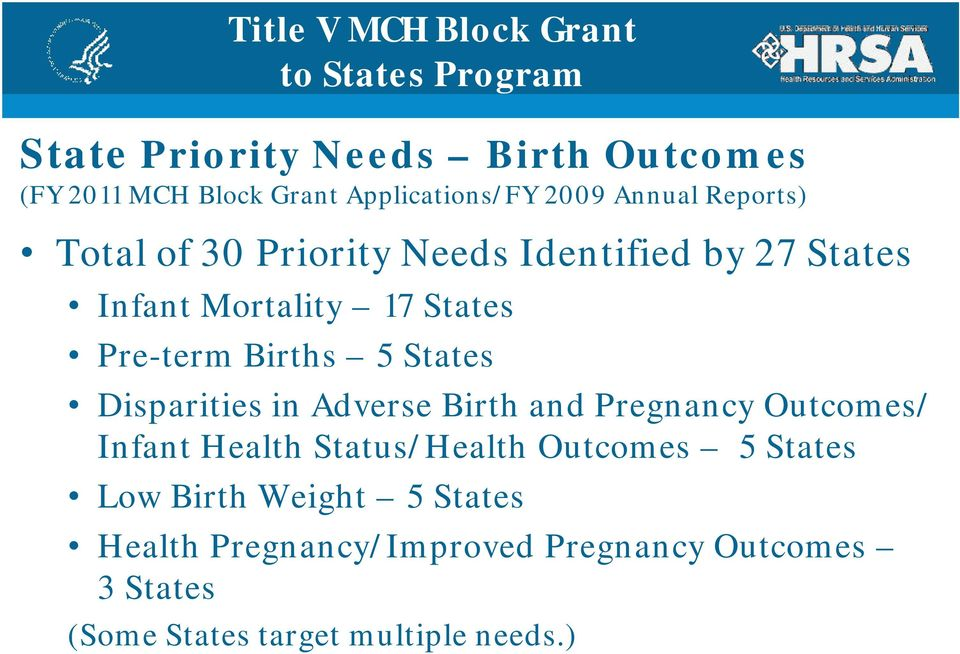 Disparities in Adverse Birth and Pregnancy Outcomes/ Infant Health Status/Health Outcomes 5 States Low