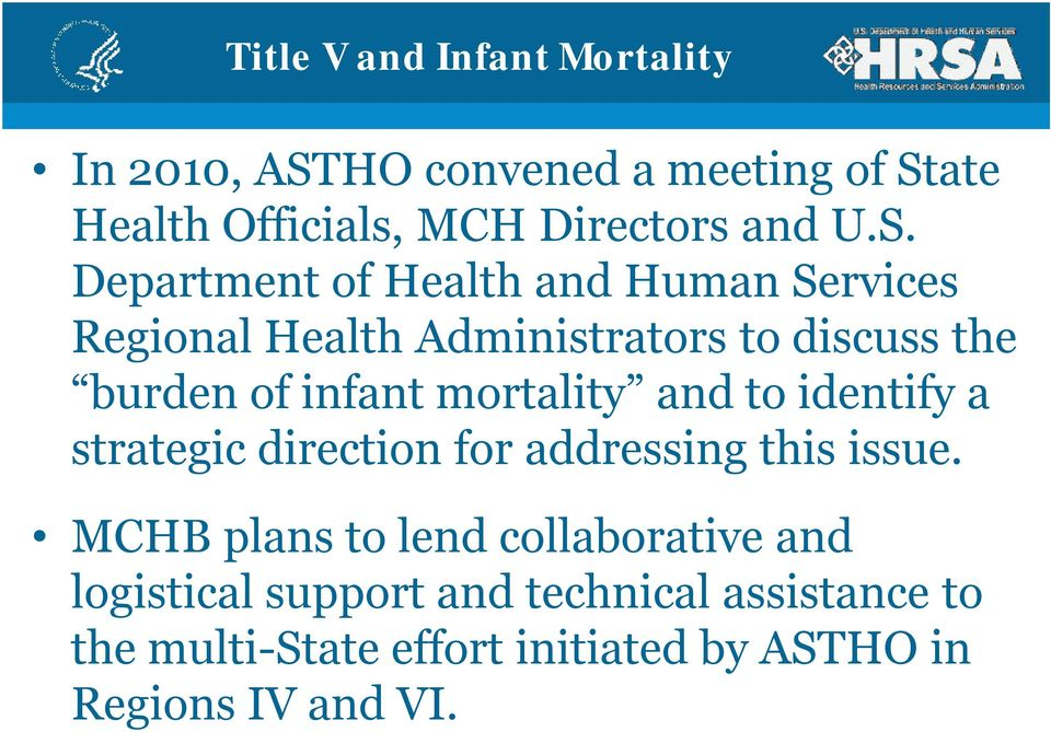 mortality and to identify a strategic direction for addressing this issue.