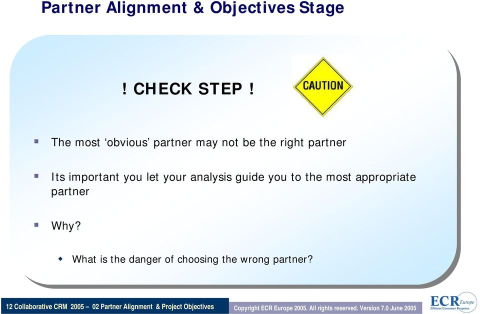 guide you to the most appropriate partner Why?
