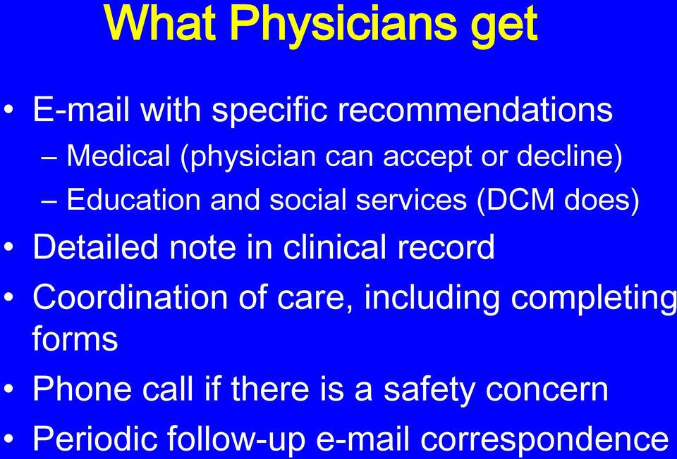 note in clinical record Coordination of care, including completing forms