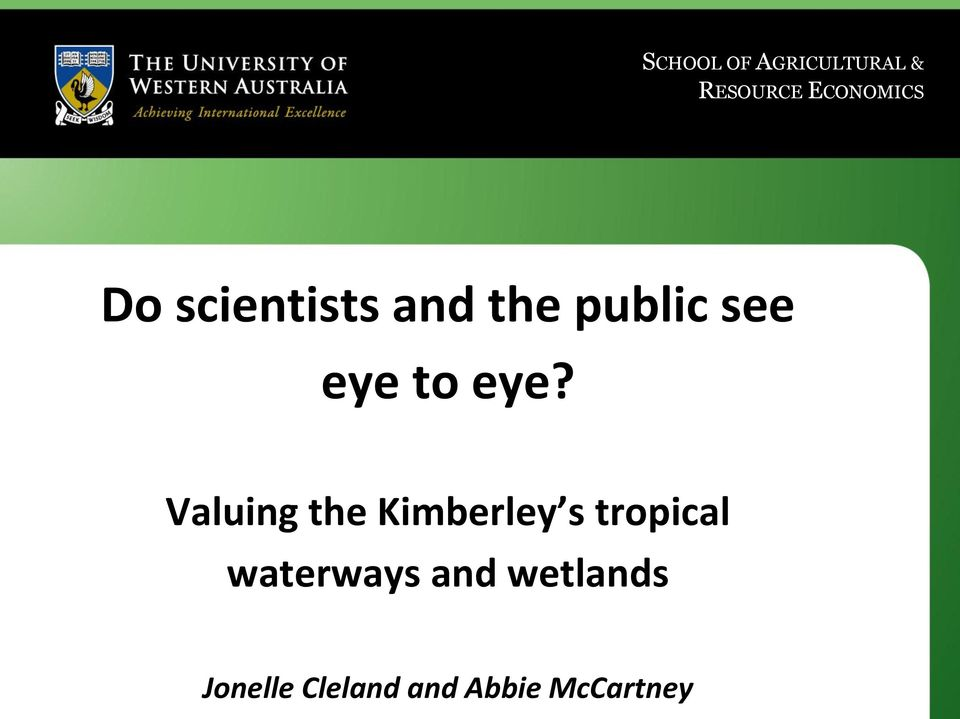 Valuing the Kimberley s tropical waterways and