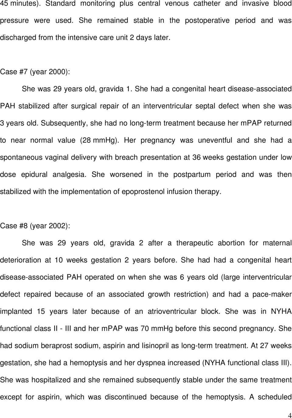 She had a congenital heart disease-associated PAH stabilized after surgical repair of an interventricular septal defect when she was 3 years old.