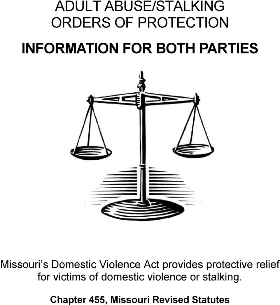 provides protective relief for victims of domestic