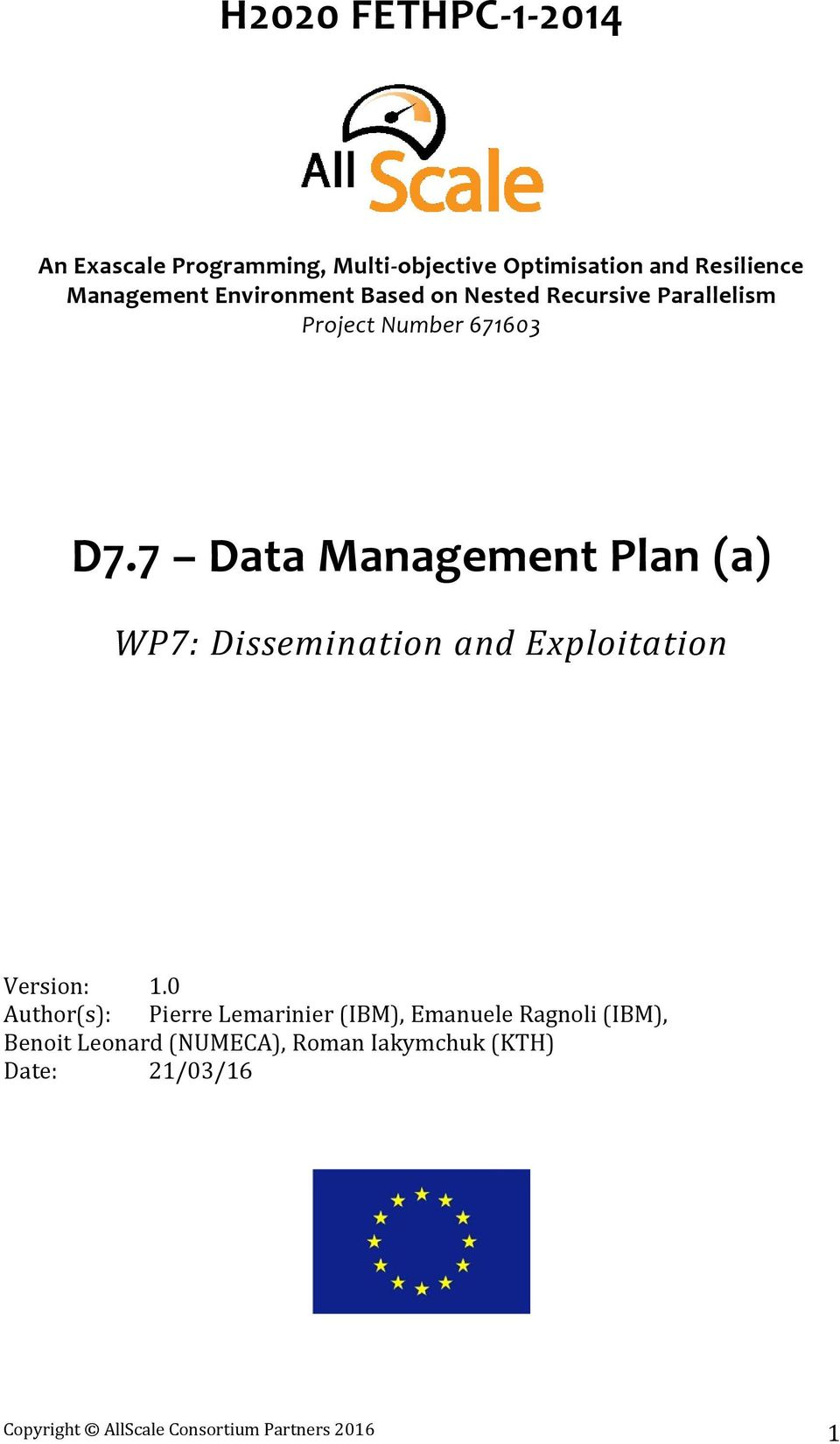 7 Data Management Plan (a) WP7: Dissemination and Exploitation Version: 1.