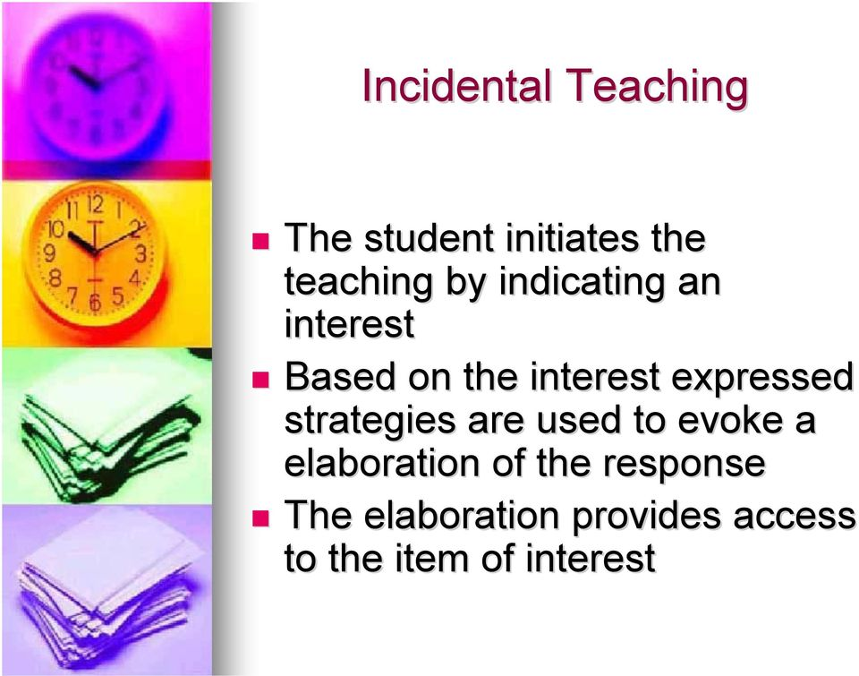 expressed strategies are used to evoke a elaboration of