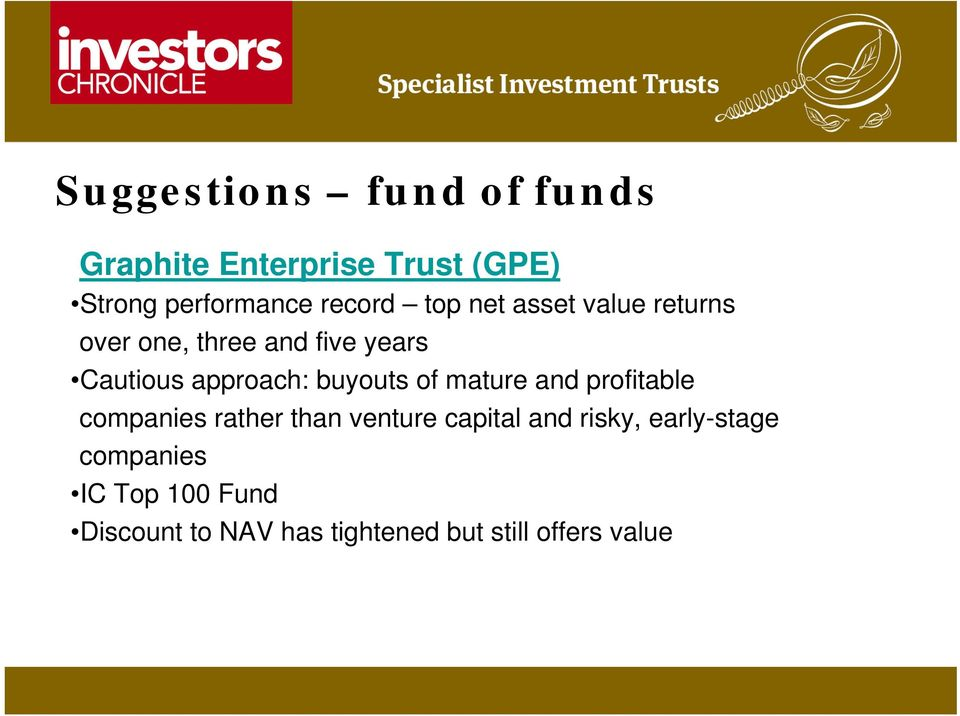 buyouts of mature and profitable companies rather than venture capital and risky,