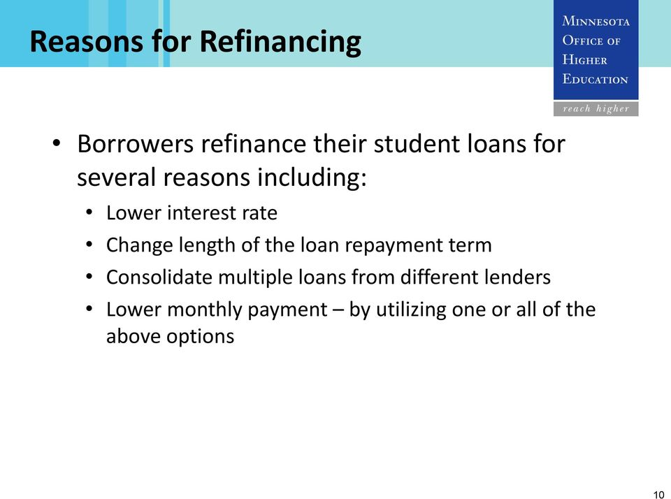 loan repayment term Consolidate multiple loans from different