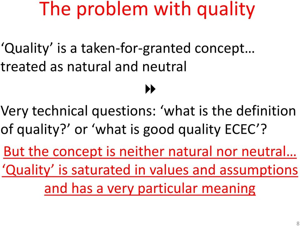 quality? or what is good quality ECEC?
